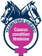 Caucus Condition Féminine Teamsters Québec Logo